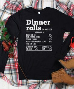 Official Dinner Rolls Thanksgiving Nutrition Funny Food Facts T Shirt