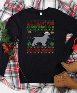 Official Funny Ugly All I Want For Christmas Is A Cocker Spaniel T Shirt