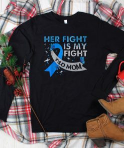 Official Her Fight Is My Fight T1D Mom Type 1 Diabetes Awareness T Shirt