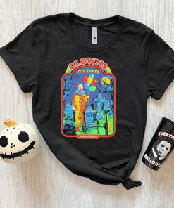 Clowns are funny bedtime stories shirt